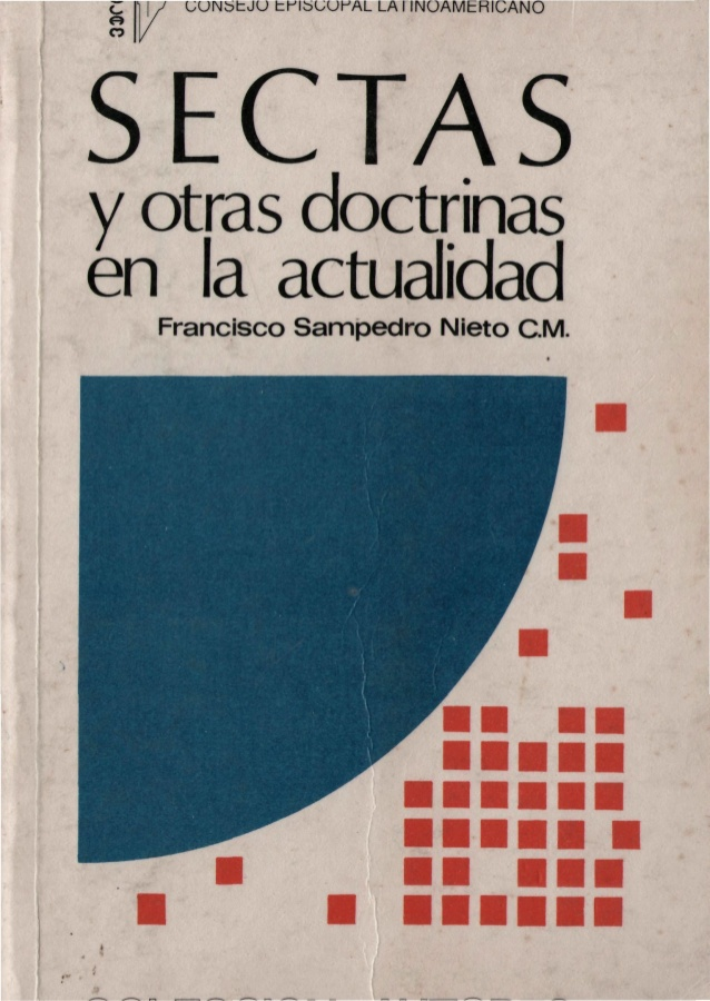 sampedro-francisco-sectas-y-otras-doctrinas-en-la-actualidad-1-638