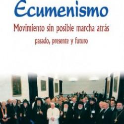 ecumenismo-movimiento-sin-posible-marcha-atras